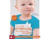 Die beste Ernährung fürs Baby und Kleinkind Kinder