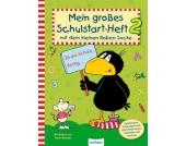Mein großes Schulstart-Heft 2 mit dem kleinen Raben Socke