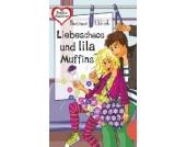 Freche Mädchen, freche Bücher: Liebeschaos und lila Muffins
