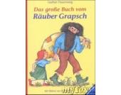 Das große Buch vom Räuber Grapsch, gebundene Ausgabe