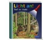 Meyers kleine Kinderbibliothek: Licht an! Tief im Wald